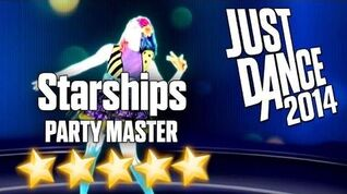 Just Dance 2014 - Starships (Party Master) - 5 stars