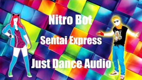 Nitro Bot - Sentai Express Just Dance Audio