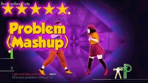 Just Dance 2015 - Problem (Dance Mash-Up) - Alternative Mode Choreography - 5* Stars