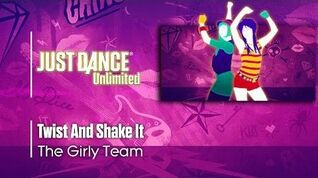 Twist And Shake It - Just Dance 2017