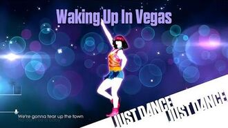 Just Dance Unlimited - Waking Up In Vegas