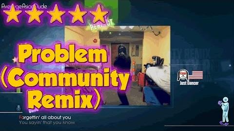 Just Dance 2015 - Problem (Community Remix) - 5* Stars