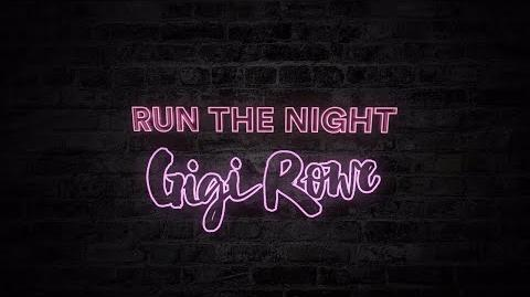 Gigi Rowe - Run The Night (Official Lyric Video)
