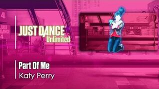 Part Of Me - Just Dance 2017
