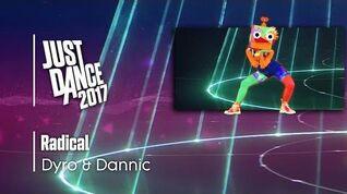 RADICAL - Just Dance 2017