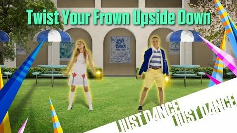 Just Dance Disney Party 2 - Twist Your Frown Upside Down