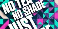 No Tea, No Shade, Just Dance