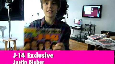 J-14 Video Exclusive Justin Bieber's Special Message for You!