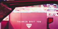 Thinkin Bout You