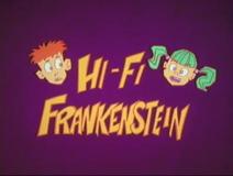 Hi-Fi Frankenstein