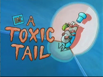 A Toxic Tail