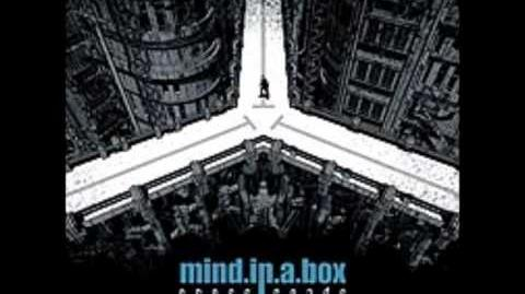 Mind.in.a.box- identity (w lyrics!)
