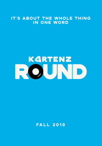 File:Kartenz ROUND Movie Teaser Poster.png