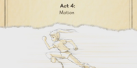 Act 4 - Motion