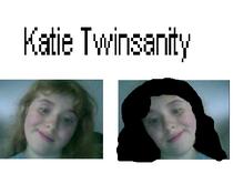 Katie Twinsanity