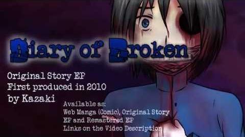 -Story Trailer- Diary of Broken