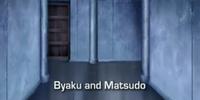 Byaku and Matsudo