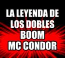 La leyenda de los Dobles Boom MCcondor