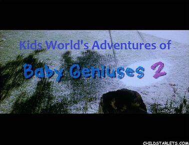 Kids World's Adventures of Baby Geniuses 2