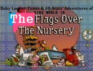 The Flags Over The Nursery