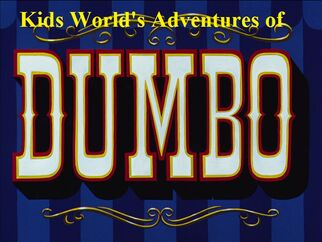 Kids World's Adventures of Dumbo