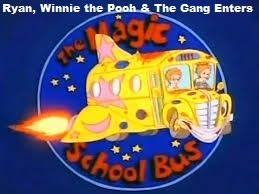 Ryan, Winnie The Pooh & The Gang Enters the Magic School Bus