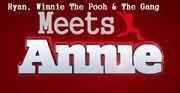Ryan, Winnie The Pooh & The Gang Meets Annie (2014)