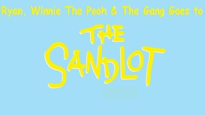 Ryan, Winnie The Pooh & The Gang Goes to The Sandlot