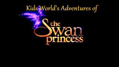 Kids World's Adventures of The Swan Princess