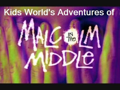 Kids World's Adventures of Malcolm In The Middle (TV Series)
