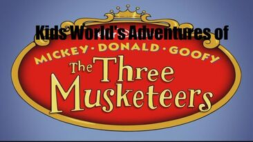 Kids World's Adventures of The Three Musketeers