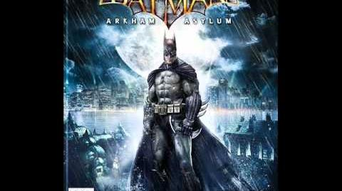 Batman Arkham Asylum OST - The Darkest Knight