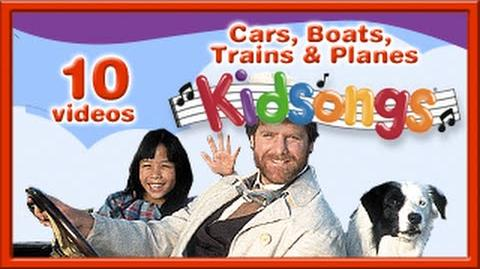 Cars, Boats, Trains and Planes by Kidsongs Top Nursery Rhymes
