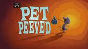 14-2 - Pet Peeved