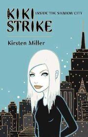 Kiki-strike-inside-the-shadow-city-kiki-strike