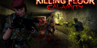 Killing Floor Calamity