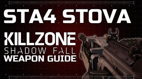 StA4 Stova - Killzone Shadow Fall Weapon Guide