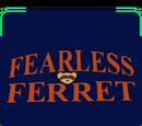 Fearless Ferret