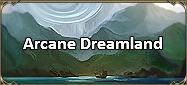 Arcane Dreamland