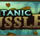 Titanic Tussle