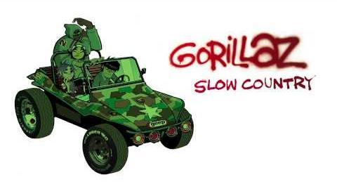 Gorillaz - Slow Country - Gorillaz