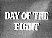 File:215px-Day of the Fight title.jpg