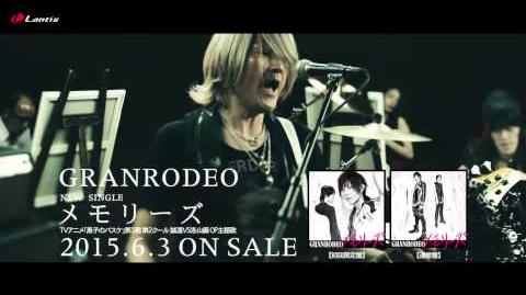 GRANRODEO - Memories (Music Video Short Ver)