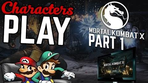 Characters Play Mortal Kombat X Ft. Mario & Luigi PART 1 2