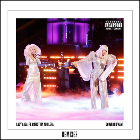 File:Lady Gaga ft. Christina Aguilera - Do What U Want (Remixes).jpg