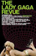 Lady Gaga Revue - Sebastian Party