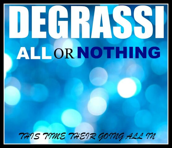 File:Degrassi All or Nothing Promo.jpg