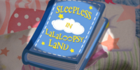 Sleepless in Lalaloopsy Land