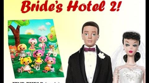 Mini Lalaloopsy and the Bride's Hotel 2!