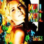 Lizzy Grant Kill Kill